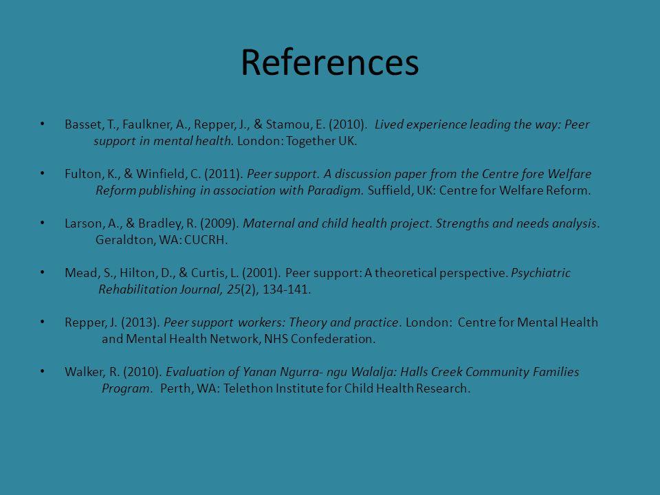 References Basset, T., Faulkner, A., Repper, J., & Stamou, E.
