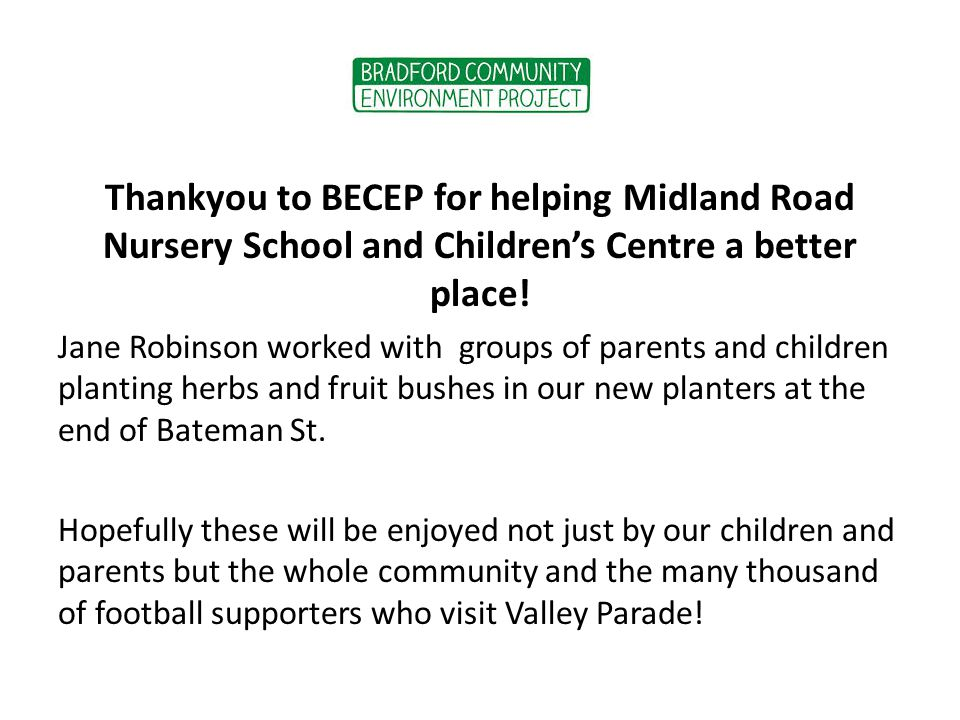 Thankyou to BECEP for helping Midland Road Nursery School and Children's Centre a better place.