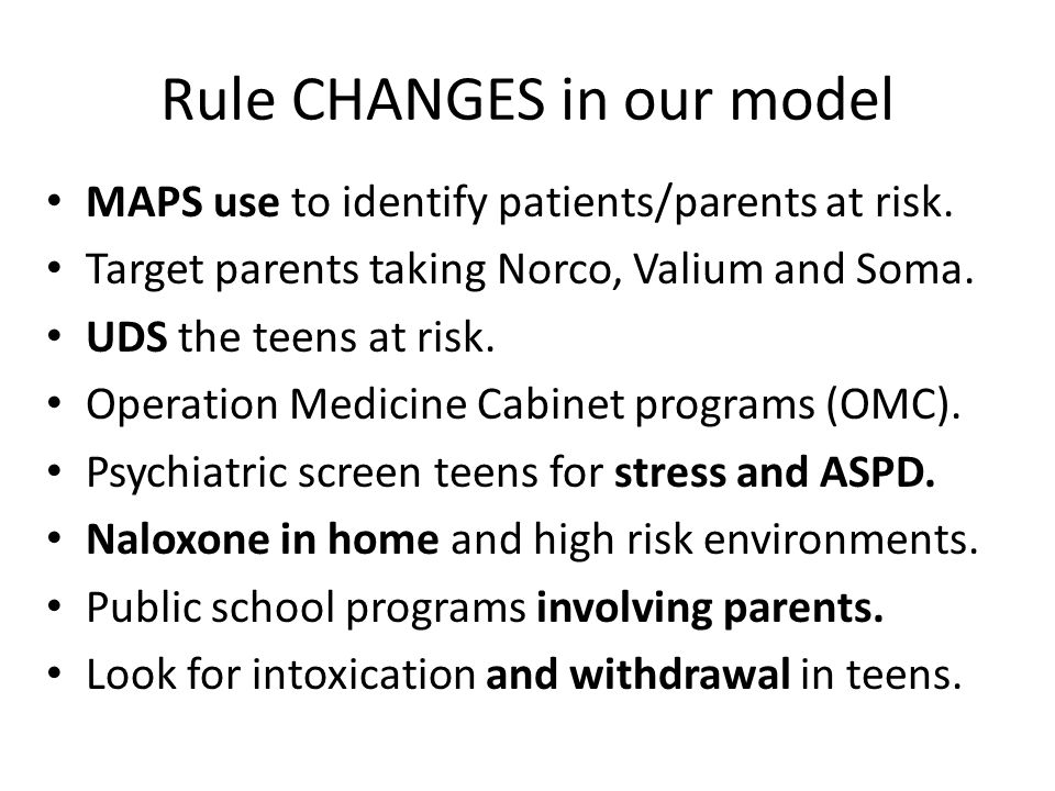Rule CHANGES in our model MAPS use to identify patients/parents at risk.