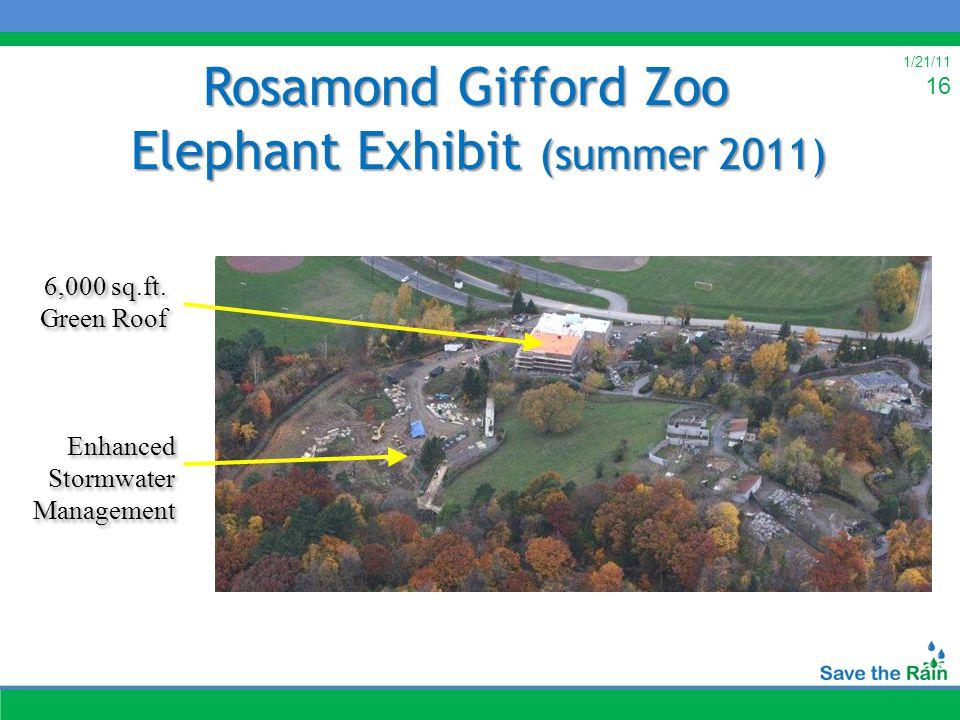 1/21/11 16 Rosamond Gifford Zoo Elephant Exhibit (summer 2011) 6,000 sq.ft.