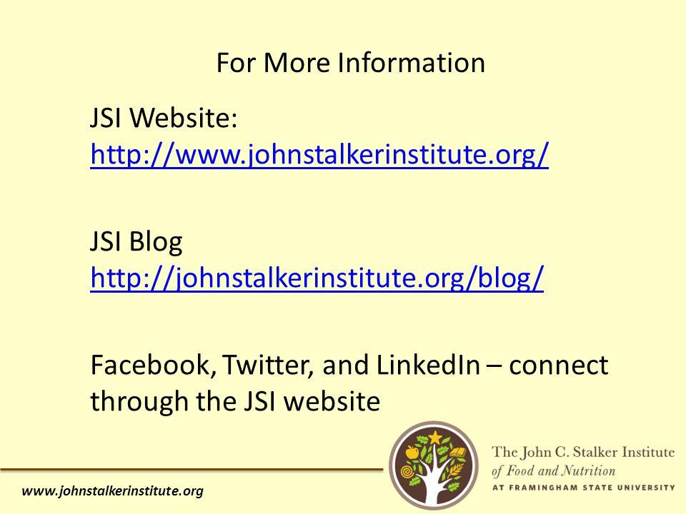 For More Information www.johnstalkerinstitute.org JSI Website: http://www.johnstalkerinstitute.org/ http://www.johnstalkerinstitute.org/ JSI Blog http://johnstalkerinstitute.org/blog/ Facebook, Twitter, and LinkedIn – connect through the JSI website