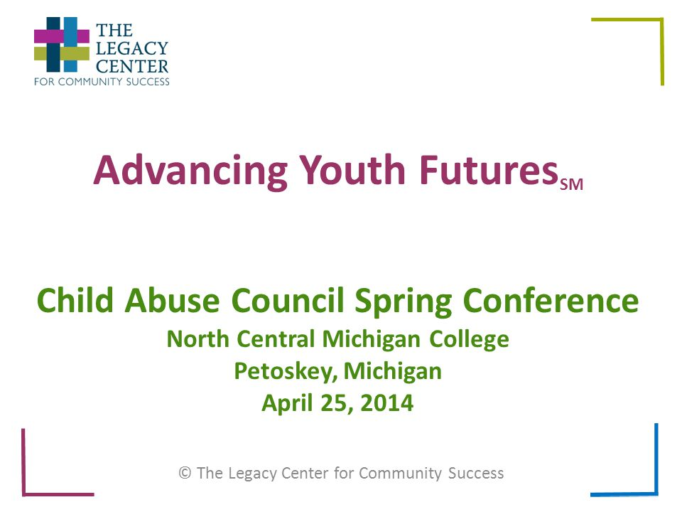 Advancing Youth Futures Advancing Youth Futures (AYF) began in Midland County with request by Probate Court Judge (Juvenile Court) Dorene Allen to get inside the heads of my court wards and find out what makes them tick! AYF program developed and implemented that in the past 5 years has – Reduced delinquency >50% – Reduced re-offense rate by >70% – Reduced offenses by younger siblings from >40% to <5% – Saved $3 million – Improved multiple adolescent health outcomes 2