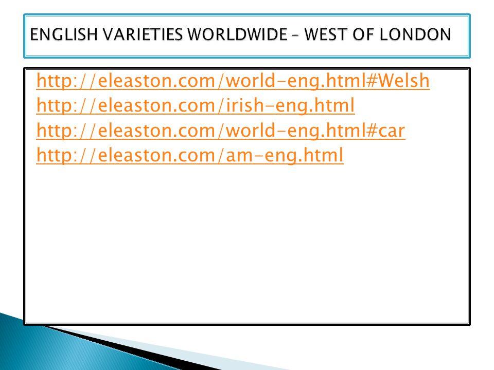http://eleaston.com/world-eng.html#Welsh http://eleaston.com/irish-eng.html http://eleaston.com/world-eng.html#car http://eleaston.com/am-eng.html