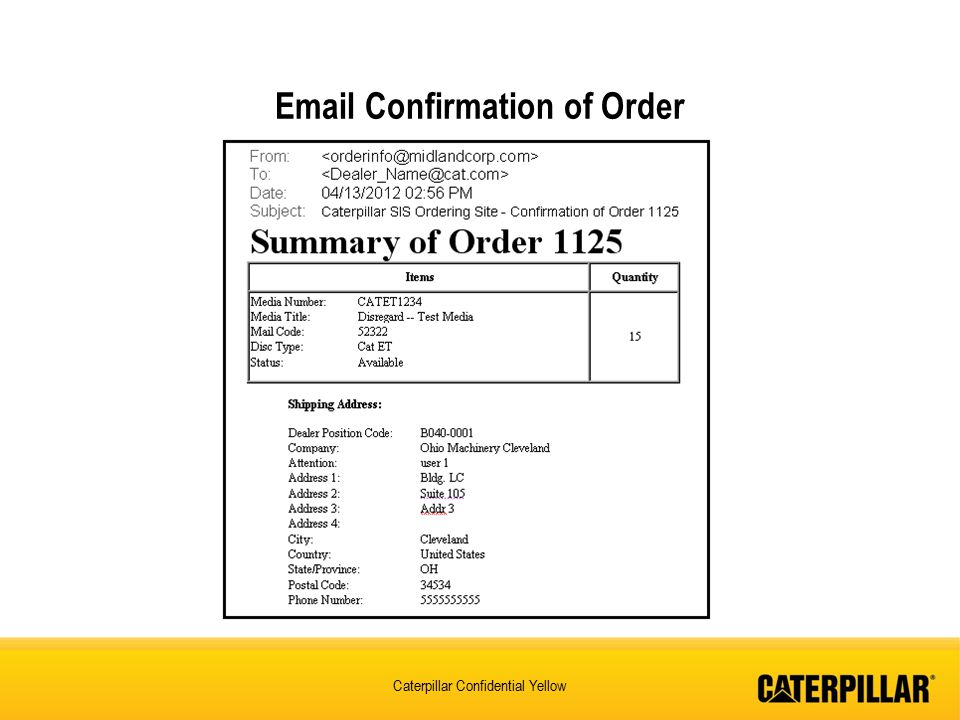 Caterpillar Confidential Yellow Email Confirmation of Order