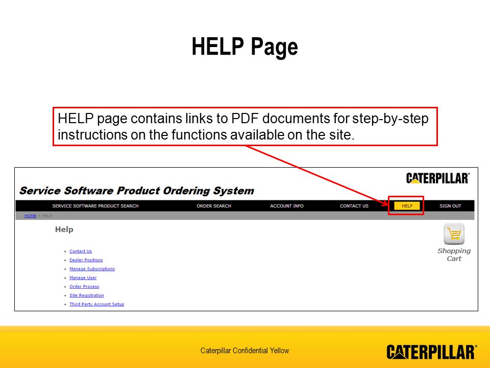 Caterpillar Confidential Yellow HELP page contains links to PDF documents for step-by-step instructions on the functions available on the site.