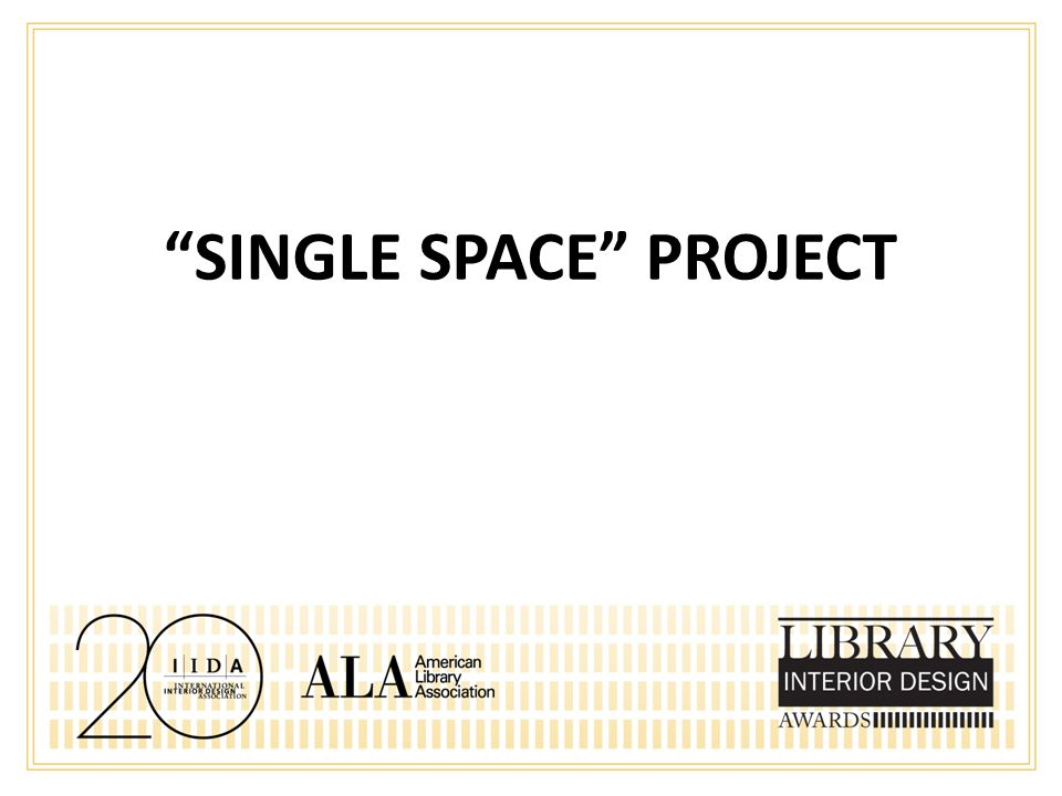 SINGLE SPACE PROJECT