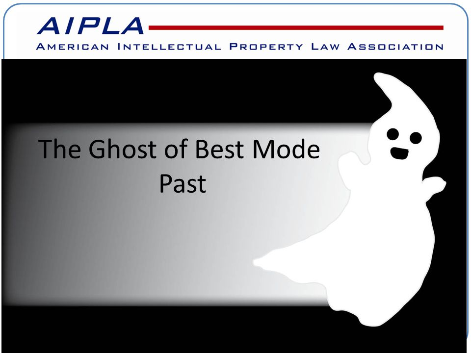 The Ghost of Best Mode Past