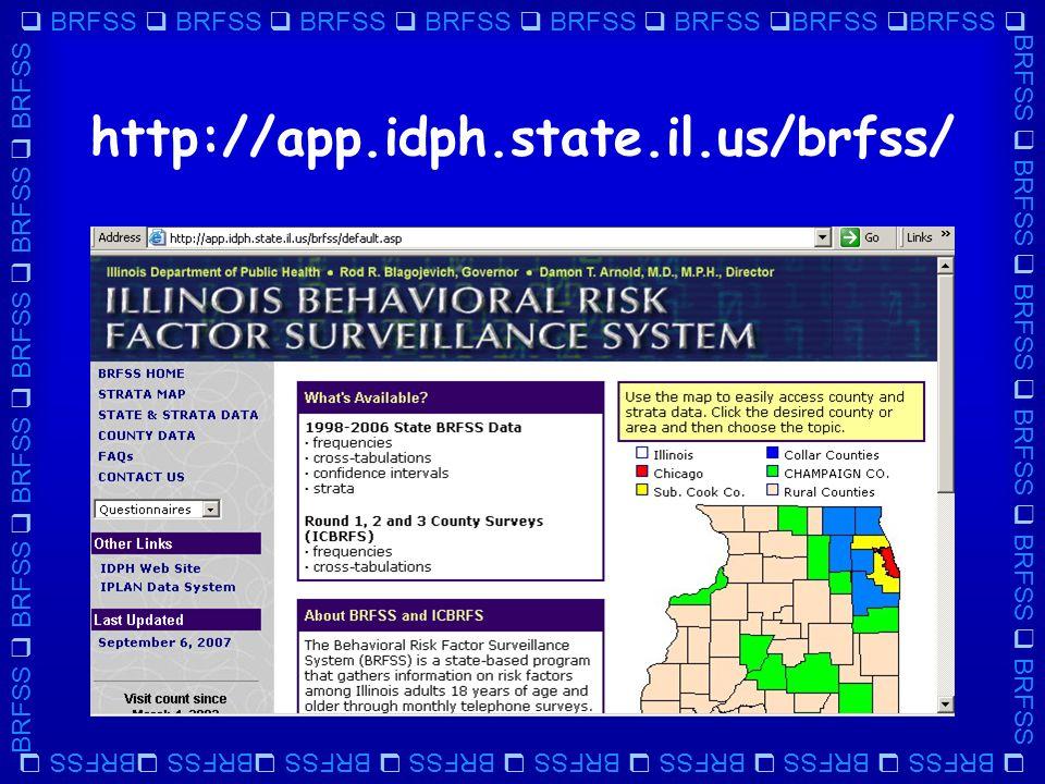  BRFSS  BRFSS  BRFSS  BRFSS  BRFSS  BRFSS  BRFSS  BRFSS  BRFSS  BRFSS  BRFSS  BRFSS  BRFSS  BRFSS http://app.idph.state.il.us/brfss/