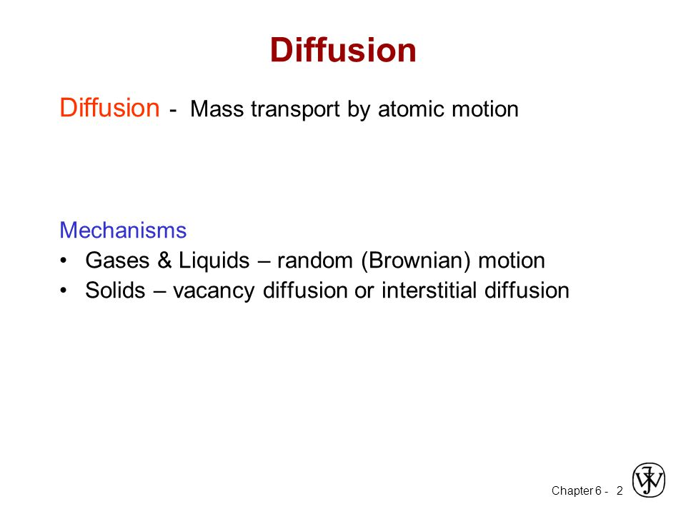 Chapter 6 - 3 Interdiffusion: In an alloy, atoms tend to migrate from regions of high conc.