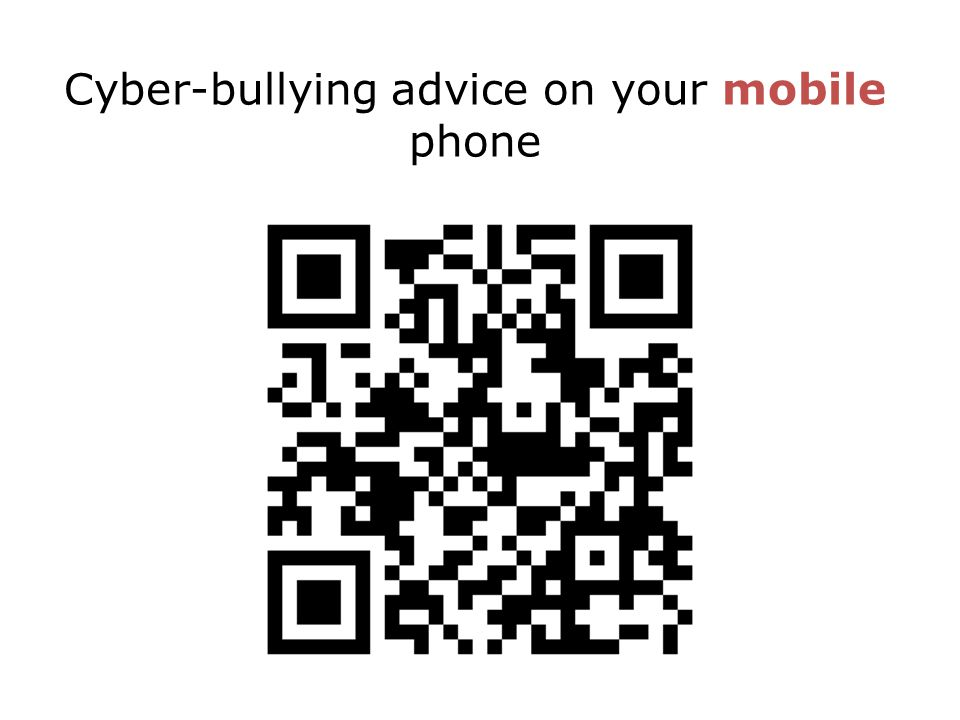 Cyber-bullying advice on your mobile phone