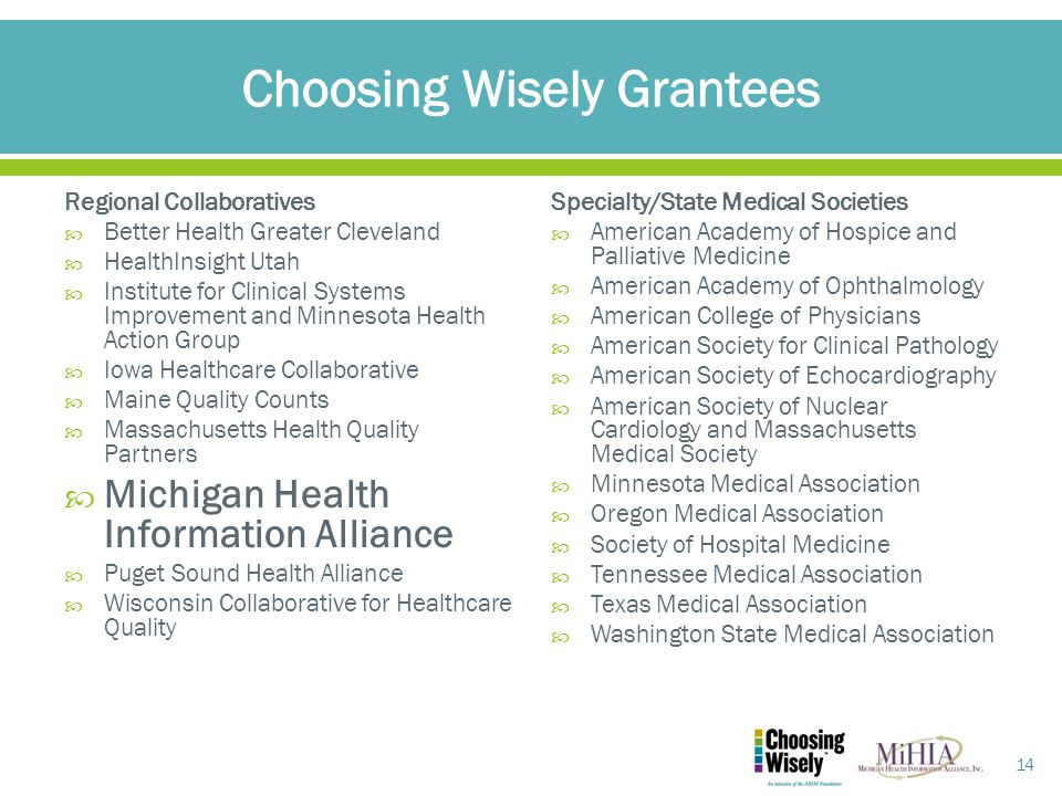 Regional Collaboratives  Better Health Greater Cleveland  HealthInsight Utah  Institute for Clinical Systems Improvement and Minnesota Health Actio