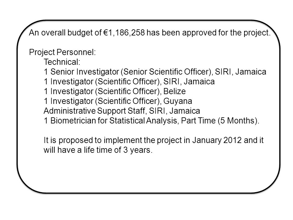 An overall budget of €1,186,258 has been approved for the project.