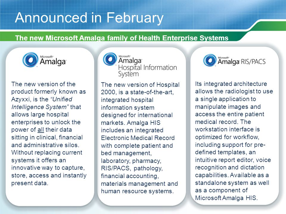 Announced in February The new version of Hospital 2000, is a state-of-the-art, integrated hospital information system designed for international marke
