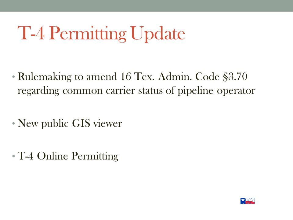 T-4 Permitting Update Rulemaking to amend 16 Tex. Admin.