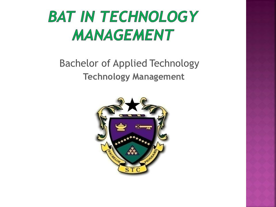 Bachelor of Applied Technology Technology Management