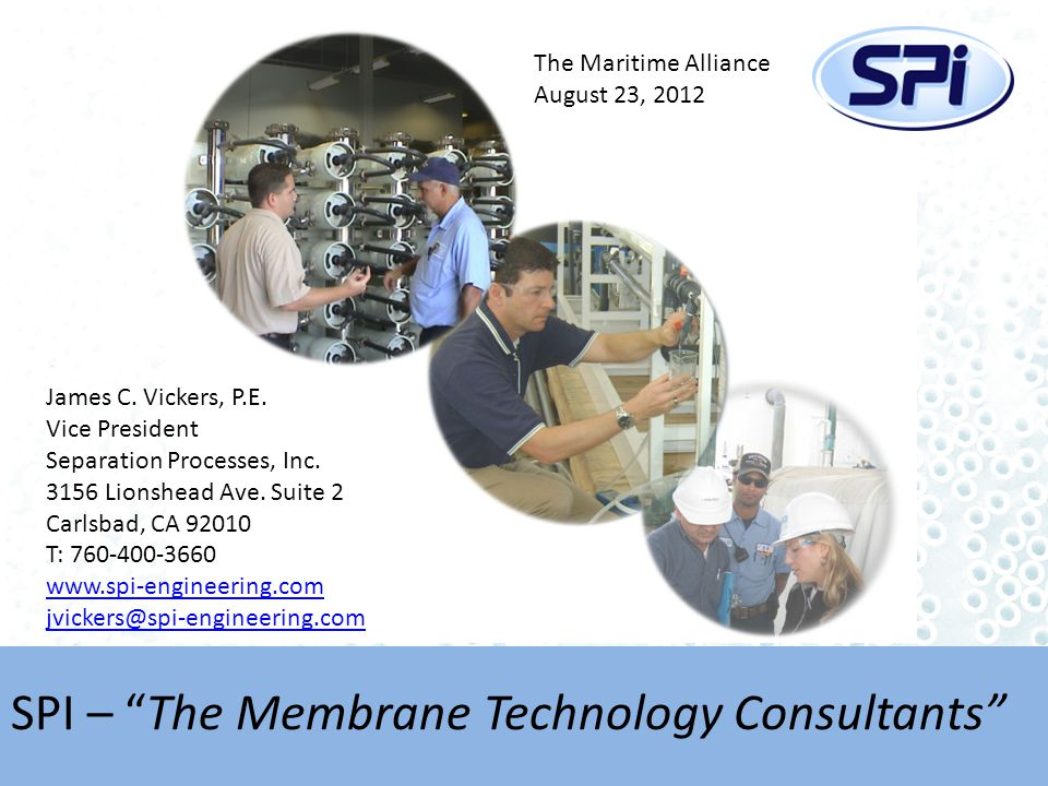 SPI – The Membrane Technology Consultants James C.