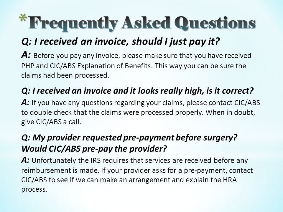 Q: I received an invoice, should I just pay it.