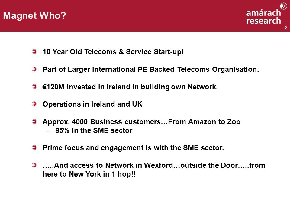 2 10 Year Old Telecoms & Service Start-up.