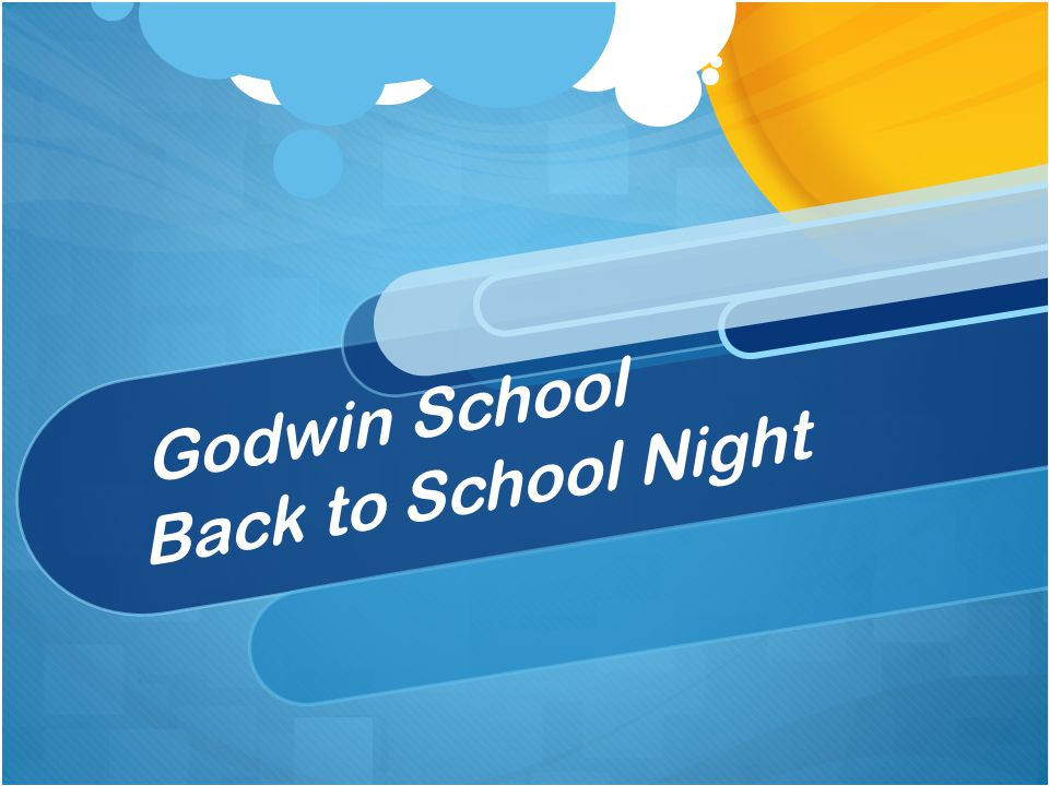 Godwin School Back to School Night