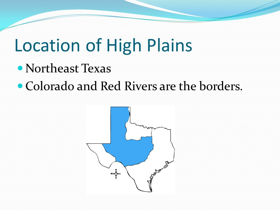 Location of High Plains Northeast Texas Colorado and Red Rivers are the borders.