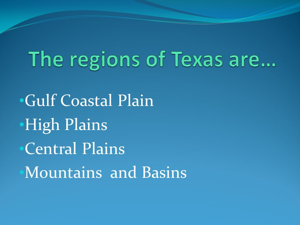 Gulf Coastal Plain High Plains Central Plains Mountains and Basins