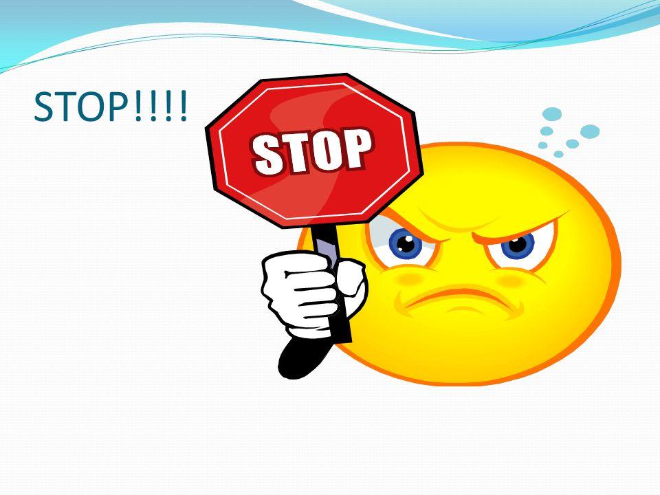 STOP!!!!