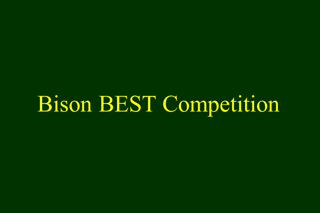 Bison BEST Competition