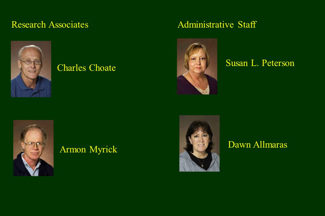 Research Associates Armon Myrick Charles Choate Administrative Staff Susan L.