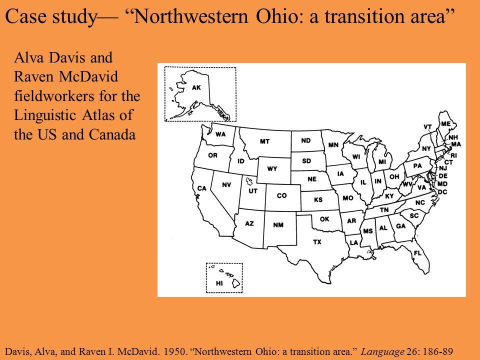 Case study— Northwestern Ohio: a transition area Davis, Alva, and Raven I.