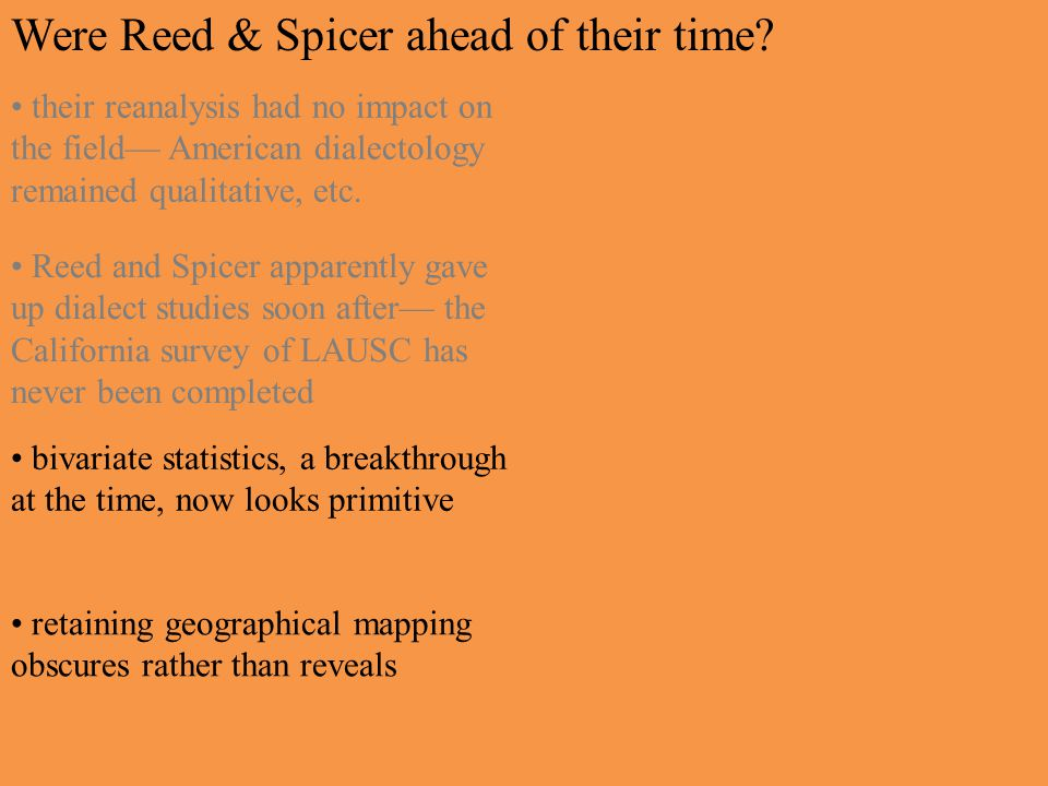 Were Reed & Spicer ahead of their time? bivariate statistics, a breakthrough at the time, now looks primitive retaining geographical mapping obscures