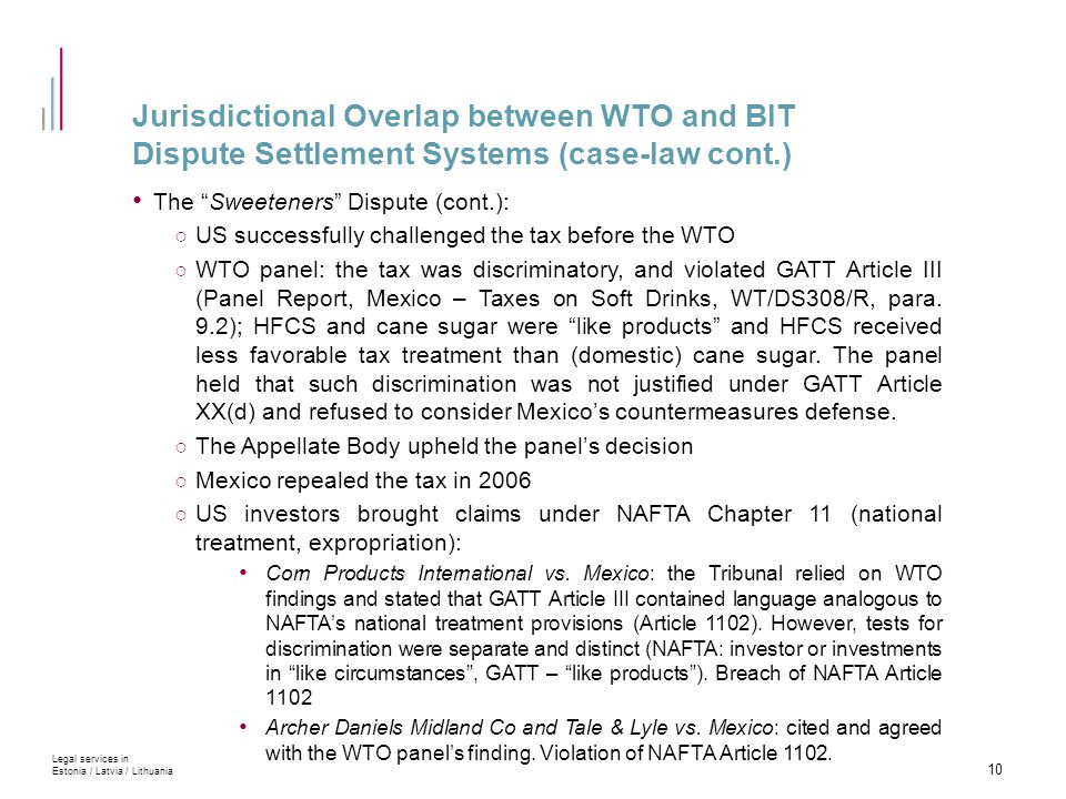 """Jurisdictional Overlap between WTO and BIT Dispute Settlement Systems (case-law cont.) The """"Sweeteners"""" Dispute (cont.): ○ US successfully challenged"""