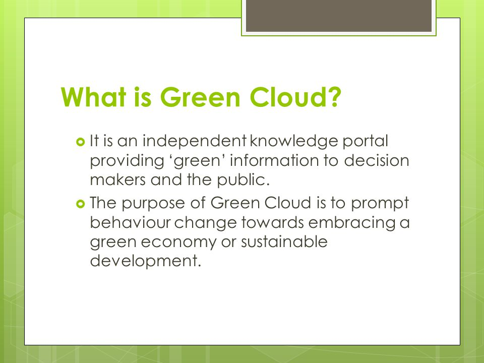 What is Green Cloud.