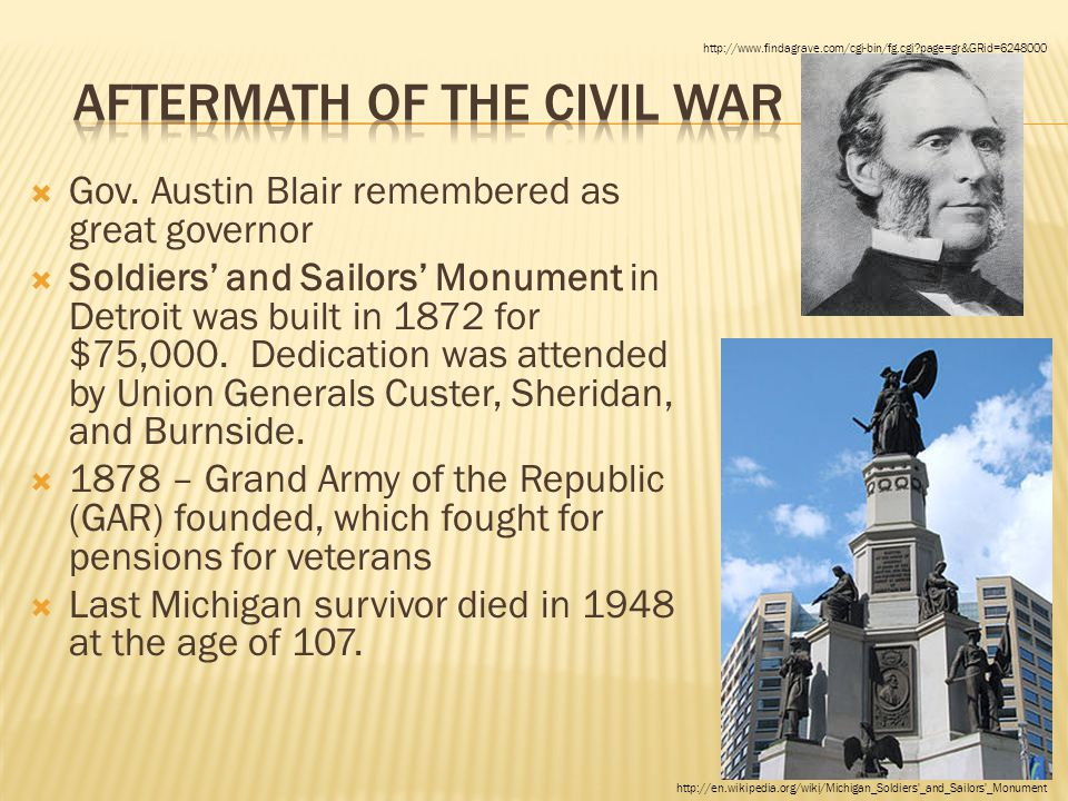  Gov. Austin Blair remembered as great governor  Soldiers' and Sailors' Monument in Detroit was built in 1872 for $75,000. Dedication was attended b