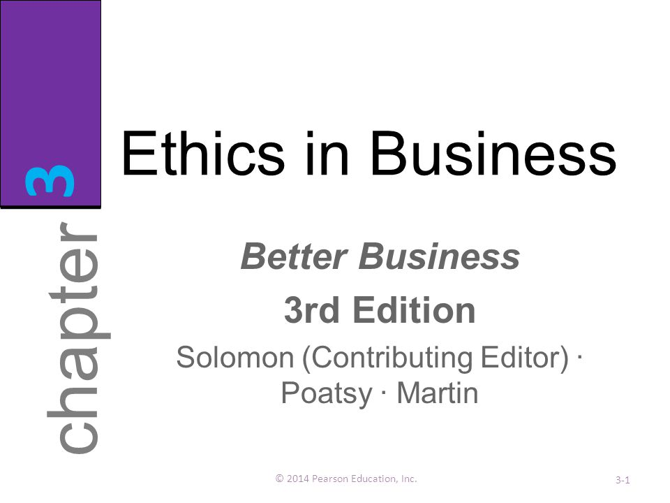 Ethics and Social Responsibility: A Close Relationship © 2010 Pearson Education, Inc.