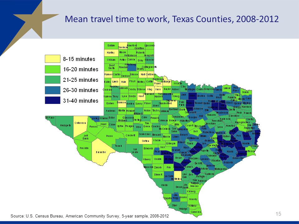 Mean travel time to work, Texas Counties, 2008-2012 15 Source: U.S. Census Bureau, American Community Survey, 5-year sample, 2008-2012