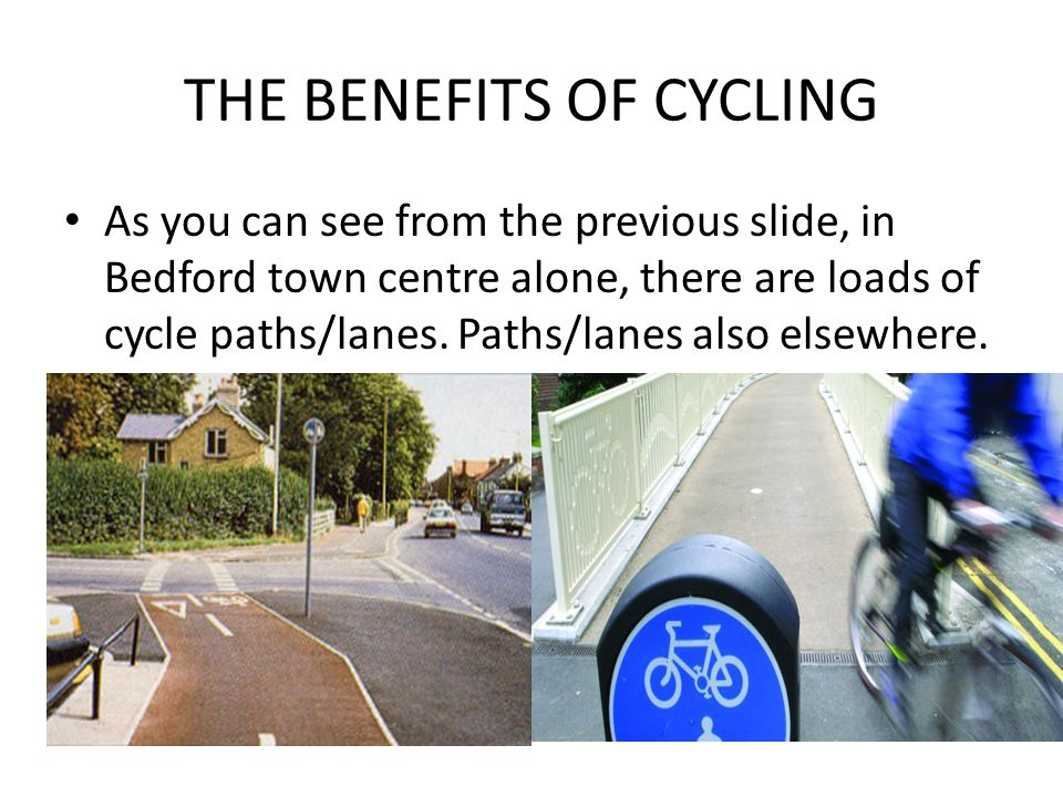 THE BENEFITS OF CYCLING Bedford Town Centre In and around the town centre area Bedford has 373 cycle parking stands of the Sheffield type with most overlooked by the town s CCTV coverage.
