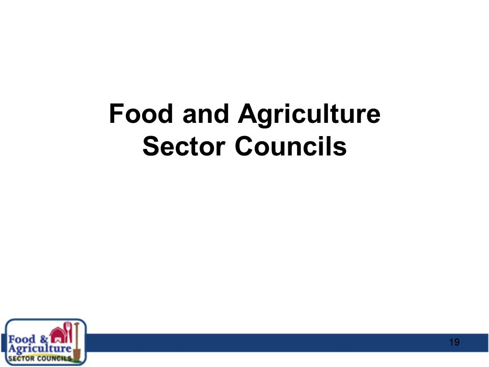 19 Food and Agriculture Sector Councils