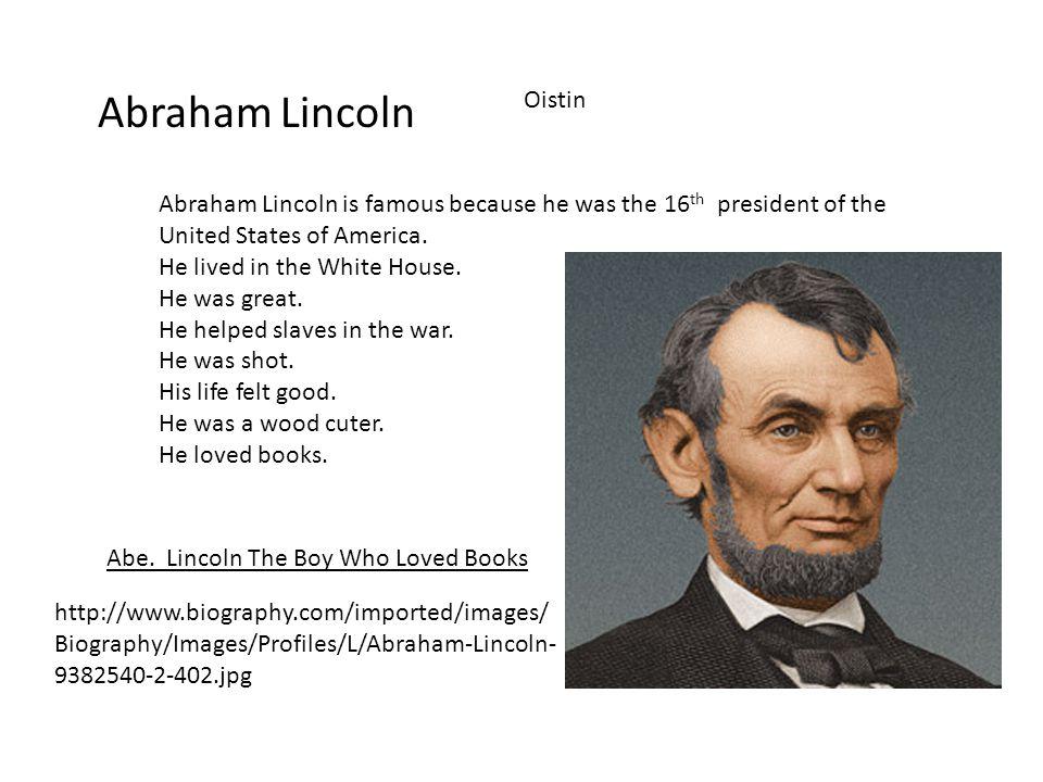 Abraham Lincoln Abe.