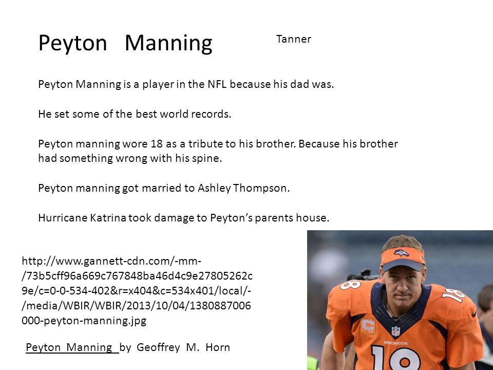 Peyton Manning Tanner Peyton Manning by Geoffrey M.
