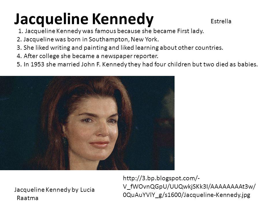 Estrella Jacqueline Kennedy Jacqueline Kennedy by 1.