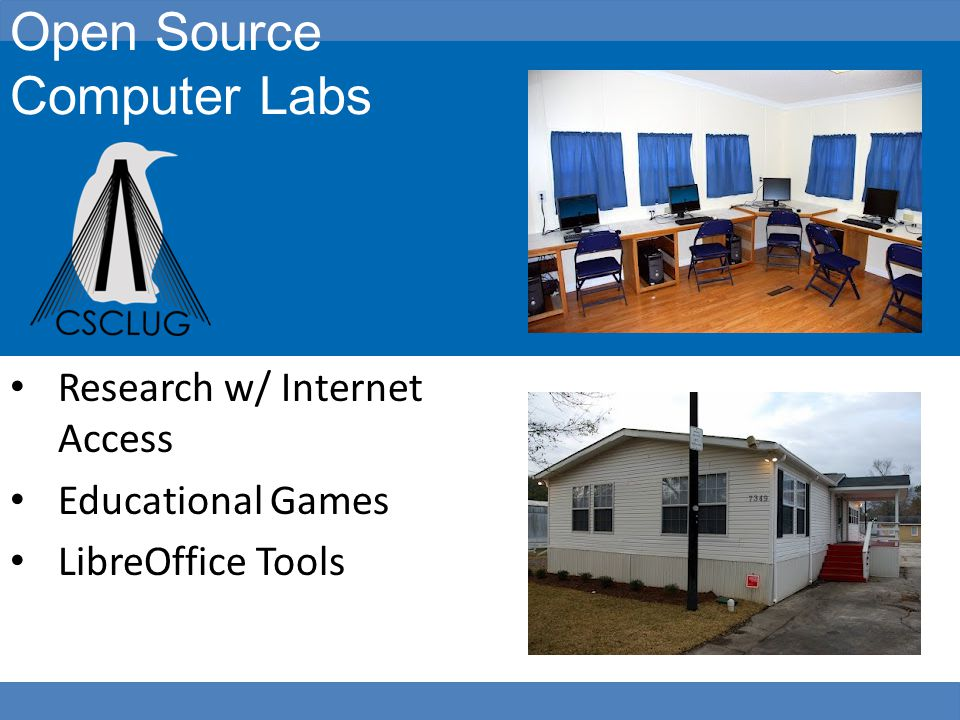 Open Source Computer Labs Research w/ Internet Access Educational Games LibreOffice Tools