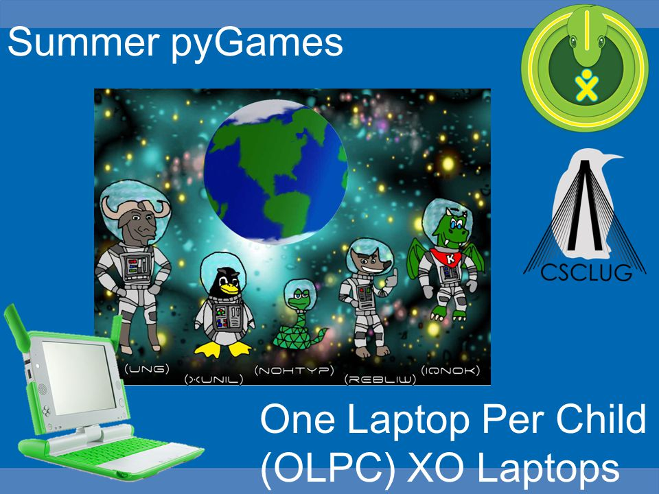 Summer pyGames One Laptop Per Child (OLPC) XO Laptops