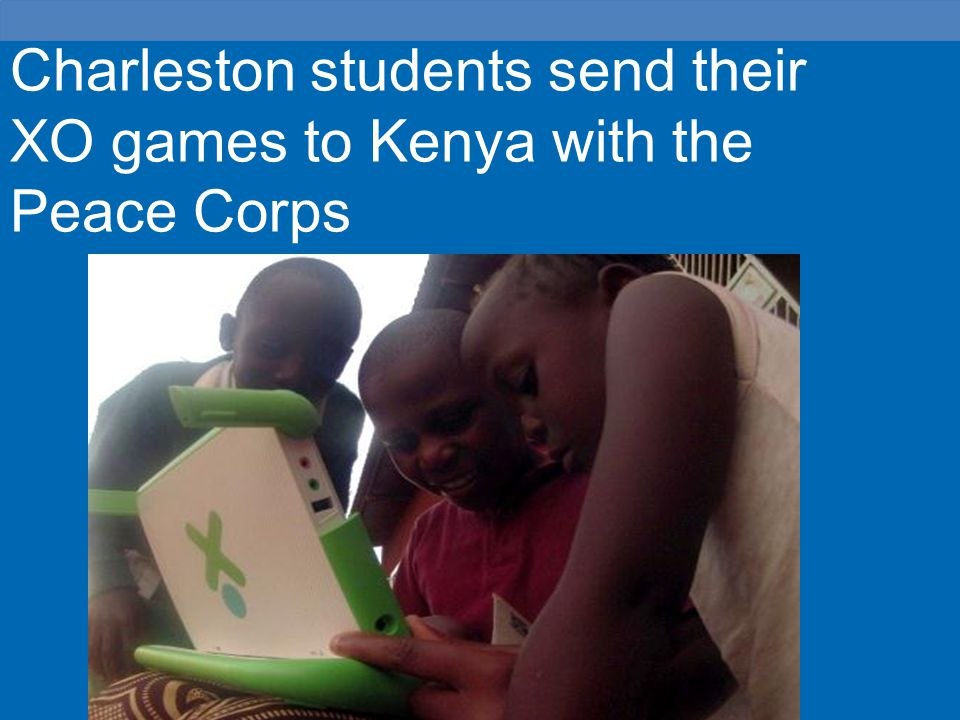 Charleston students send their XO games to Kenya with the Peace Corps