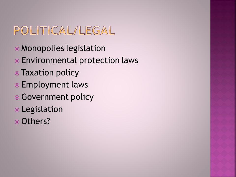 Political factors  Economic factors  Socio-cultural factors  Technological factors