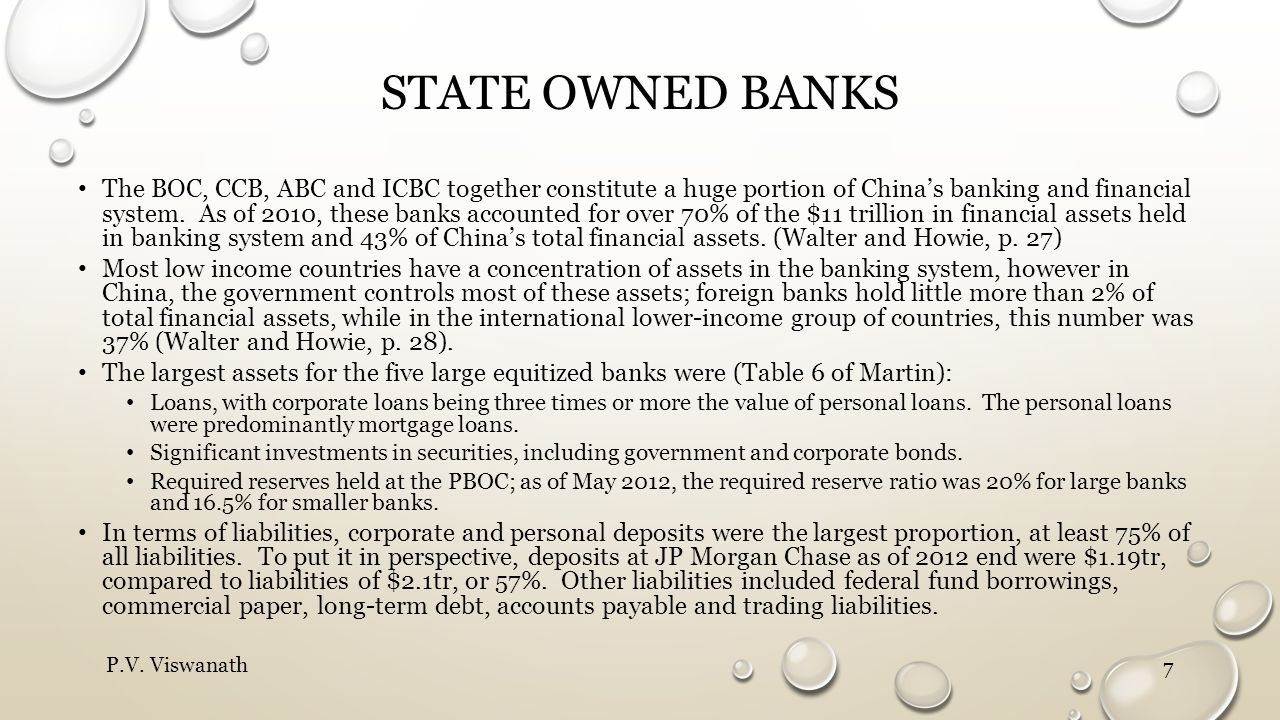 STATE OWNED BANKS The BOC, CCB, ABC and ICBC together constitute a huge portion of China's banking and financial system.