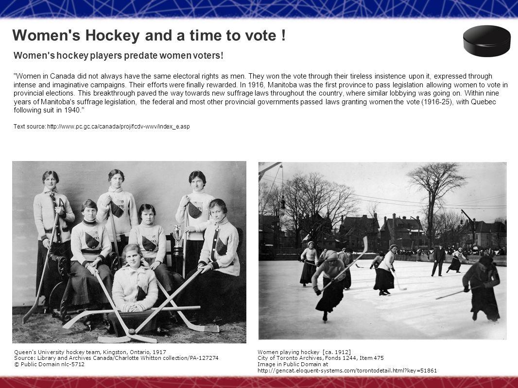 Women's hockey players predate women voters!
