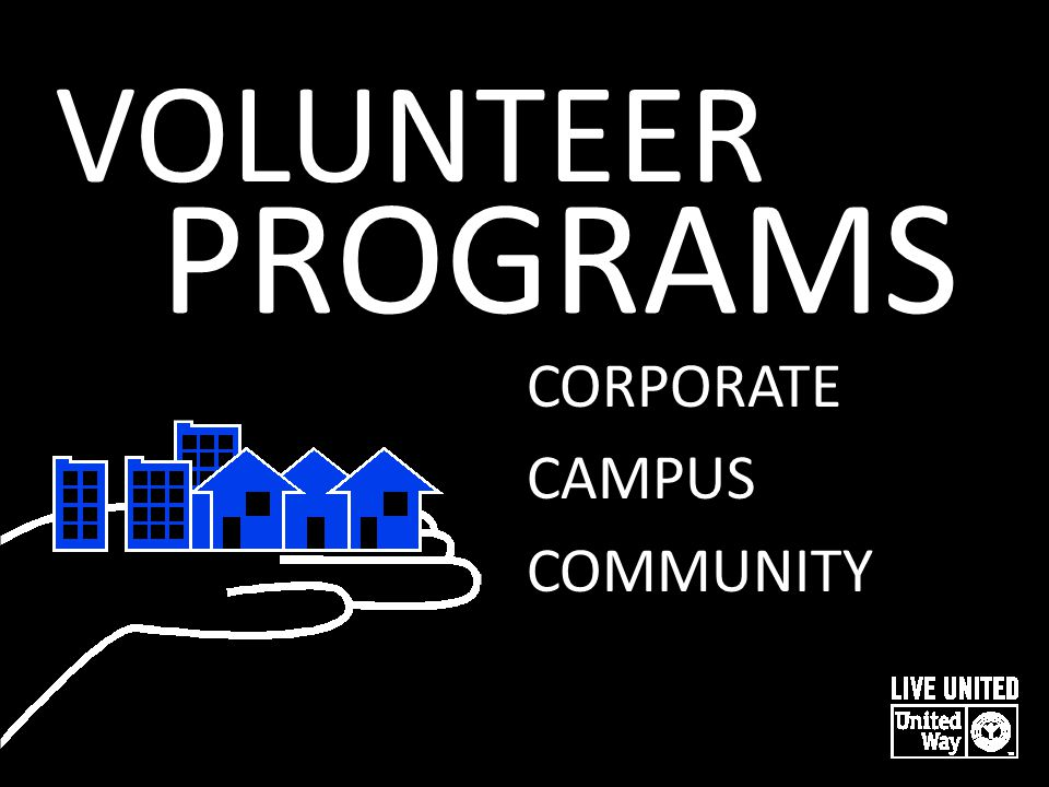 VOLUNTEER PROGRAMS CORPORATE CAMPUS COMMUNITY