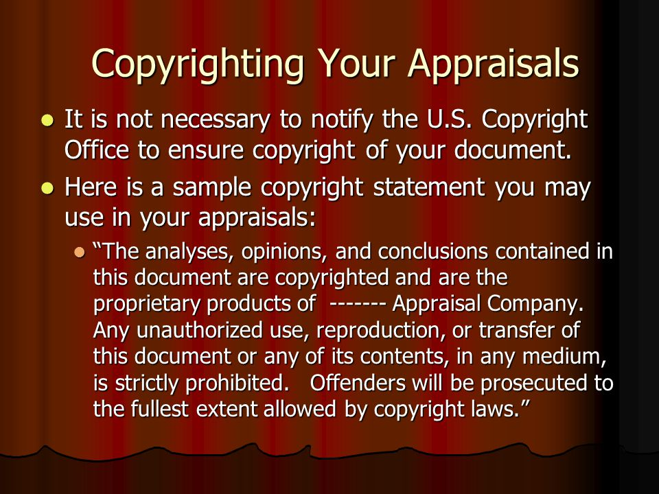 Copyrighting your Appraisals Definition of terms: Definition of terms: Author – The creator of the original work. Author – The creator of the original