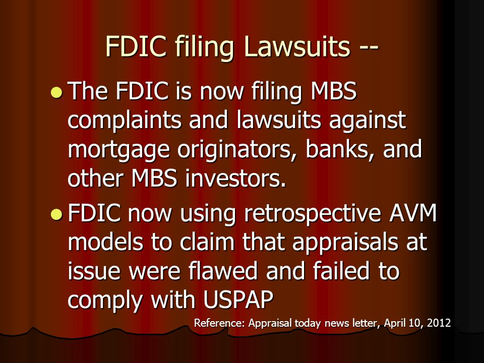 From the FDIC ! The FDIC Vice-Chairperson recently testified at a Congressional Sub- Committee Hearing (March 2012): The FDIC Vice-Chairperson recentl