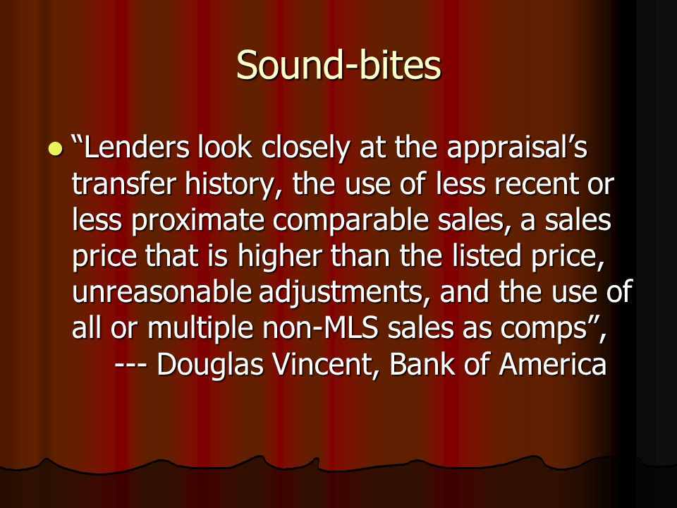 "Sound-bites ""Negligence and incompetence are a slippery slope that put many appraisers at risk for falling into fraudulent behavior"", --- Rachel Dolla"